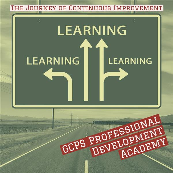 GCPS Professional Development Academy - Learning in all directions