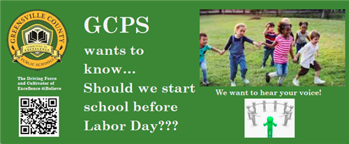 GCPS wants to know...Should we start school before Labor Day?  We want to hear your voice!